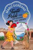 Tante Poldi und der Gesang der Sirenen / Tante Poldi Bd.5