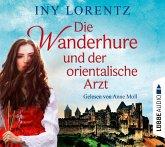 Die Wanderhure und der orientalische Arzt / Die Wanderhure Bd.8 (6 Audio-CDs)