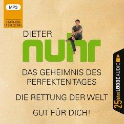 Das Geheimnis des perfekten Tages / Die Rettung der Welt / Gut für dich!, 3 MP3-CD - Nuhr, Dieter