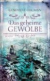 Das geheime Gewölbe / Die unsichtbare Bibliothek Bd.7