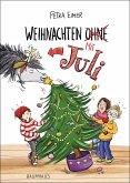 Weihnachten mit Juli / Juli Bd.2