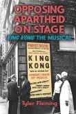Opposing Apartheid on Stage (eBook, ePUB)
