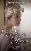 The Cinderella Heiress (Mills & Boon Historical) (Lady Tregowan's Will, Book 2) (eBook, ePUB)
