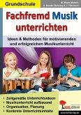 Fachfremd Musik unterrichten / Grundschule (eBook, PDF)