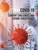 COVID-19: Current Challenges and Future Perspectives (eBook, ePUB)