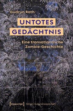 Untotes Gedächtnis (eBook, PDF) - Rath, Gudrun