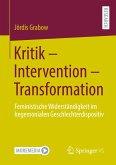 Kritik - Intervention - Transformation
