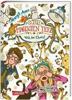 Voll das Chaos! / Die Schule der magischen Tiere Bd.12 - Auer, Margit