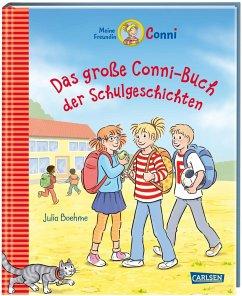 Conni-Erzählbände: Das große Conni-Buch der Schulgeschichten - Boehme, Julia