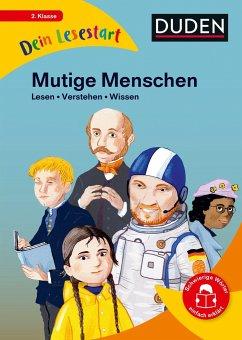 Dein Lesestart - Band 4: Mutige Menschen - Vorbach, Britta;Stütze, Annett