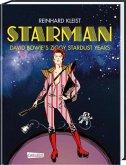 Starman - David Bowie's Ziggy Stardust Years Luxusausgabe