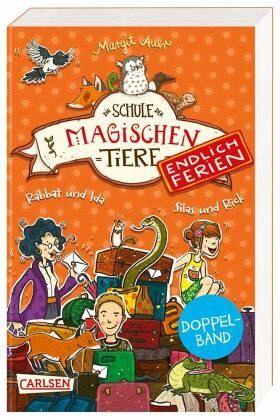 Doppelband: Rabbat und Ida & Silas und Rick / Die Schule der magischen Tiere - Endlich Ferien Bd.1+2