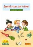 Pixi Wissen 45: Gesund essen und trinken