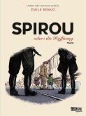 Spirou oder: die Hoffnung / Spirou + Fantasio Spezial Bd.34