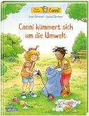 Conni-Bilderbücher: Conni kümmert sich um die Umwelt