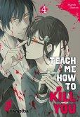 Teach me how to Kill you 4