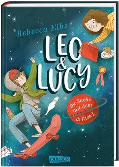 Leo und Lucy 1: Leo und Lucy: Die Sache mit dem dritten L - Elbs, Rebecca