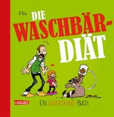 Die Waschbär-Diät / Glückskind Bd.3