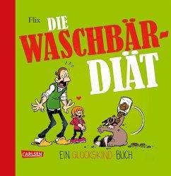 Die Waschbär-Diät / Glückskind Bd.3 - Flix
