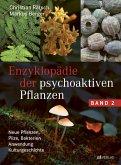 Enzyklopädie der psychoaktiven Pflanzen - Band 2