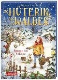 Spuren im Schnee / Hüterin des Waldes Bd.4