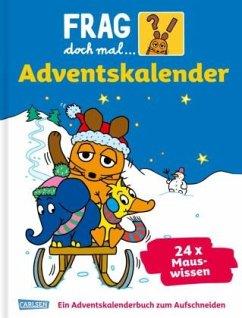 Frag doch mal die Maus - Der Adventskalender - Ossowski, Ariane