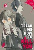 Teach me how to Kill you 6