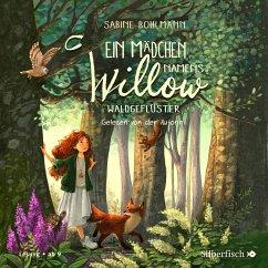 Waldgeflüster / Ein Mädchen namens Willow Bd.2 (3 Audio-CDs) - Bohlmann, Sabine