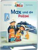 Max-Bilderbücher: Max und die Polizei