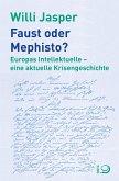 Faust oder Mephisto? (eBook, ePUB)