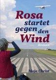 Rosa startet gegen den Wind (eBook, ePUB)