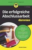 Die erfolgreiche Abschlussarbeit für Dummies (eBook, ePUB)