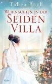 Weihnachten in der Seidenvilla / Seidenvilla-Saga Bd.4 (eBook, ePUB)