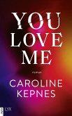 You Love Me / Joe Goldberg Bd.3 (eBook, ePUB)