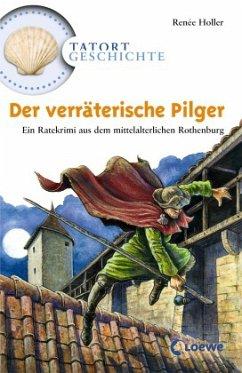 Der verräterische Pilger (Restauflage) - Holler, Renée