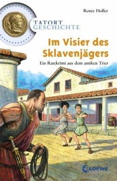 Im Visier des Sklavenjägers (Restauflage) - Holler, Renée