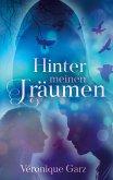 Hinter meinen Träumen (eBook, ePUB)