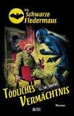 Die Schwarze Fledermaus 38: Tödliches Vermächtnis (eBook, ePUB)