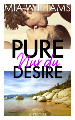 Nur du / Pure Desire Bd.1 (Mängelexemplar) - Williams, Mia