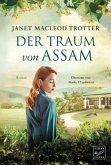 Der Traum von Assam