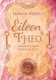Eileen und Theo (Verliebtsein macht bescheuert 3 & 4) (eBook, ePUB)