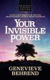 Your Invisible Power (Original Classic Edition) (eBook, ePUB)