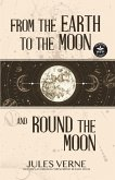 From the Earth to the Moon and Round the Moon (WordFire Classics) (eBook, ePUB)