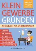 Kleingewerbe gründen - Der Weg in die Selbständigkeit (eBook, ePUB)