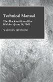 Technical Manual - The Blacksmith and the Welder - June 16, 1941 (eBook, ePUB)