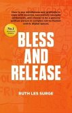 Bless and Release (eBook, ePUB)