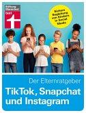 TikTok, Snapchat und Instagram - Der Elternratgeber (eBook, PDF)