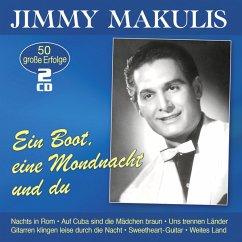 Ein Boot,Eine Mondnacht Und Du-50 Grosse Erfolg - Makulis,Jimmy