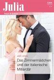 Das Zimmermädchen und der italienische Milliardär (eBook, ePUB)