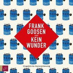 Kein Wunder, 5 Audio-CDs (Restauflage) - Goosen, Frank